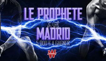 Le Prophète de Madrid