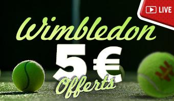 Wimbledon 5€ Offerts