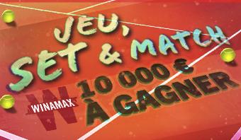 Jeu, Set & Match