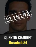 Doradedu84 - Quentin Charret éliminé
