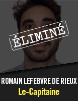 Le-Capitaine - Romain Lefebvre De Rieux éliminé