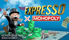 Expresso x MONOPOLY
