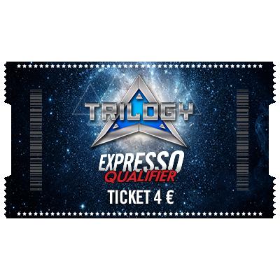 Ticket 4 € Expresso Qualifier - Trilogy 50 €