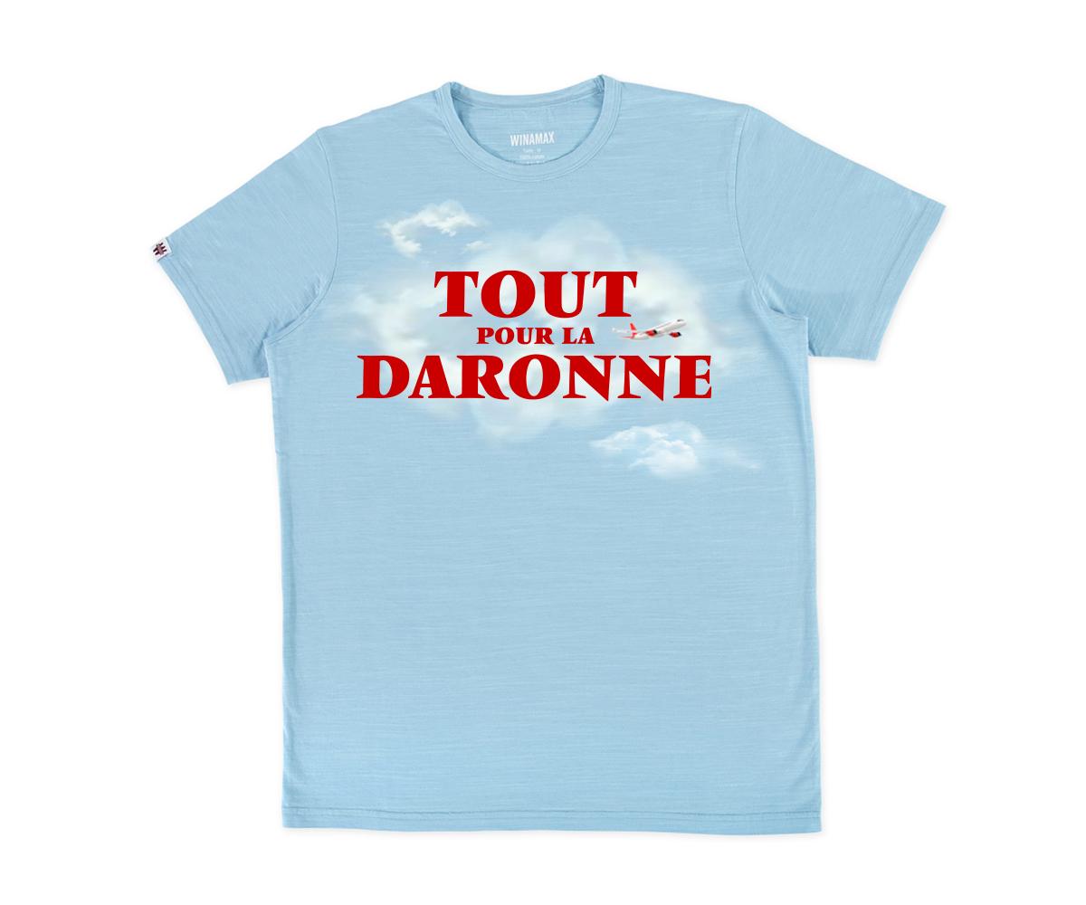 """T-Shirt Homme """"TOUT POUR LA DARONNE"""""""