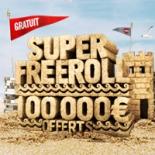 Super Freeroll : 100 000€ offerts !