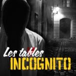 Jouez anonymement avec les tables Incognito