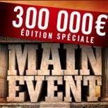 Main Event 300 000€ : jackpot pour monsieurbust !