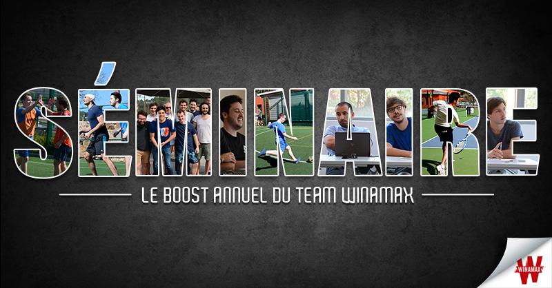 Séminaire : le boost annuel du Team Winamax