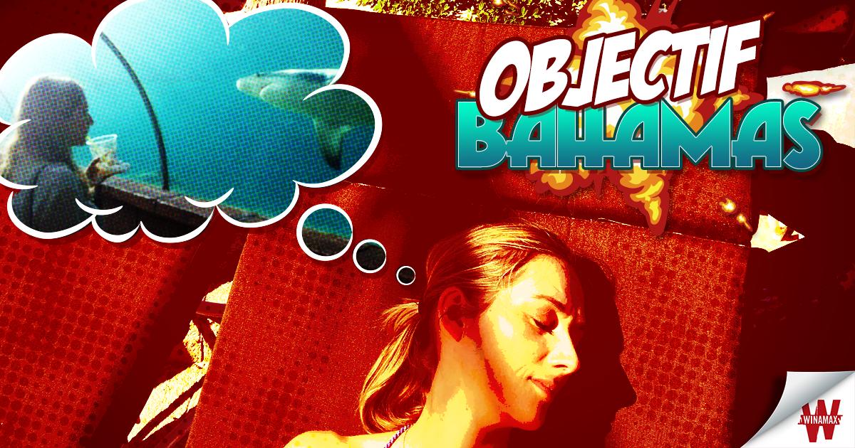 Objectif Bahamas