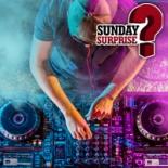 Sunday Surprise DJ Vignette