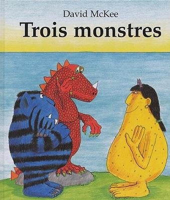Trois Monstres
