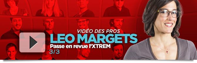 Vidéo de Pros Leo Margets XTREM 3 Bandeau