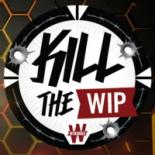 Kill the WIP