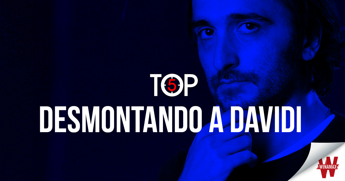 Top 5: desmontando a Davidi