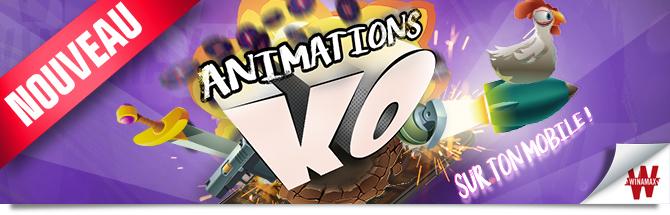 Animations KO