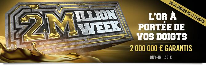 2 Million Week Février 2021