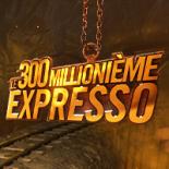 Expresso 300 million