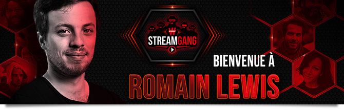 Winamax Stream Gang Romain Lewis