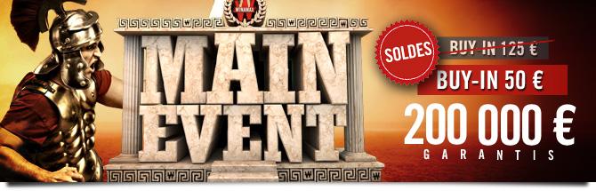 Main Event 200K Soldes