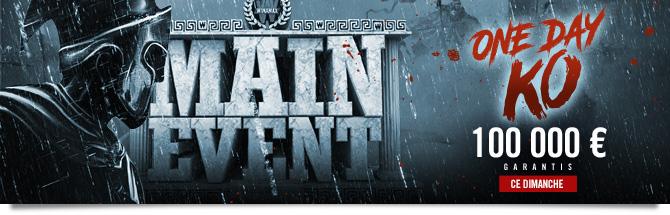 Main Event KO One Day