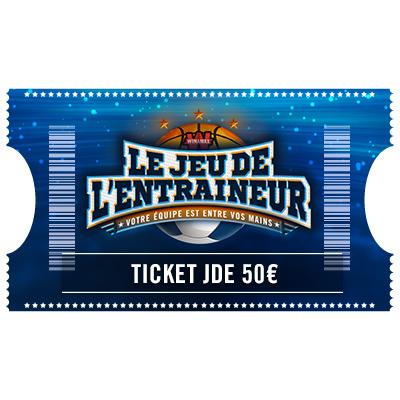Ticket Jeu De l'Entraineur 50 €