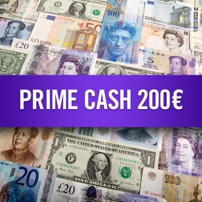 Prime Cash 200 €